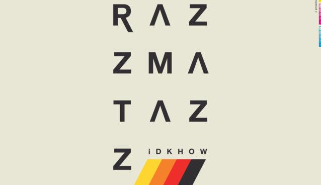 iDKHOW Razzmatazz 2020