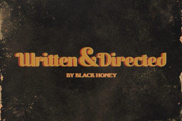 Black Honey Written & Directed